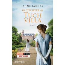 Die Töchter der Tuchvilla Roman