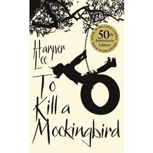 To Kill a Mockingbird. 50th Anniversary Edition (eng.)