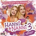 Hanni und Nanni 3. Das Original-Hörspiel zum Kinofilm Hörbuch