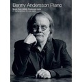 Benny Andersson Piano -Music from ABBA, Chess and more - 21 transcriptions for piano solo- (Piano Solo Book) (eng.)