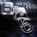 BRAVO - The Hits 2016