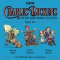 Charles Dickens - The BBC Radio Drama Productions: Volume 2 Unabridged Hörspiel