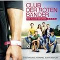 Club der roten Bänder - Das Hörspiel zum Kinofilm Hörspiel