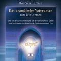 Das aramäische Vaterunser. CD Hörbuch