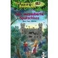 Das magische Baumhaus 28. Das verzauberte Spukschloss