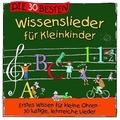 Die 30 besten Wissenslieder für Kleinkinder Hörbuch