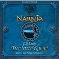 Die Chroniken von Narnia 07. Der letzte Kampf Hörbuch