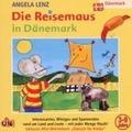 Die Reisemaus in Dänemark Hörbuch