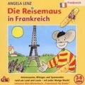 Die Reisemaus in Frankreich Hörbuch