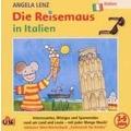 Die Reisemaus in Italien Hörbuch