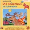 Die Reisemaus in Schweden Hörbuch