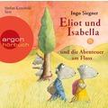 Eliot und Isabella und die Abenteuer am Fluss Hörbuch