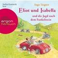Eliot und Isabella und die Jagd nach dem Funkelstein Hörbuch