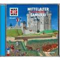 Was ist was Hörspiel-CD: Mittelalter/ Samurai Hörspiel