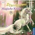 Sternenschweif 21. Magische Kräfte Hörspiel