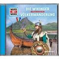 Was ist was Hörspiel-CD: Die Wikinger/ Völkerwanderung Hörspiel