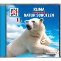 Was ist was Hörspiel-CD: Klima / Natur schützen Hörspiel