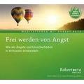 Frei werden von Angst - Meditations-CD Hörspiel