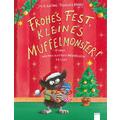 Frohes Fest, kleines Muffelmonster! Bilderbuch