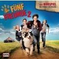 Fünf Freunde 2 - Das Original-Hörspiel zum Kinofilm Hörbuch