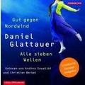 Gut gegen Nordwind / Alle sieben Wellen Limitierte Sonderausgabe (Ungekürzte Lesung) Hörbuch