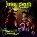 Johnny Sinclair 06: Dicke Luft in der Gruft (Teil 3 von 3) Hörspiel