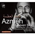 Kinan Azmeh: Uneven Sky - Werke für Klarinette & Orchester