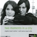 KLASSIK CENTER KASSEL Two Moments In A City, CD