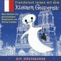 Französisch lernen mit dem kleinen Gespenst. CD N.-A. Hörspiel