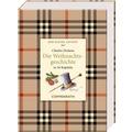 Kleine Klassiker - Der kleine Advent - Charles Dickens - Die Weihnachtsgeschichte