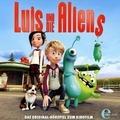 Luis und die Aliens. Das Original-Hörspiel zum Kinofilm Hörspiel