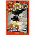 Olchi-Detektive 18. Eine rabenschwarze Drohung