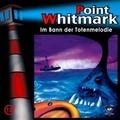 Point Whitmark 12. Im Bann der Totenmelodie Hörspiel