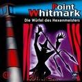 Point Whitmark 13. Die Würfel des Hexenmeisters Hörspiel