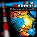 Point Whitmark 14.Die Kammer des schweigenden Ritters Hörspiel