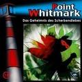 Point Whitmark 15. Das Geheimnis des Scherbendiebes Hörbuch