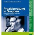 Praxisberatung in Gruppen 6., aktualisierte Aufl.