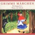 Rotkäppchen/Hans Im Glück, CD