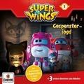Super Wings 05. Gespensterjagd Hörspiel