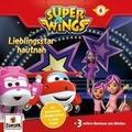 Super Wings 06. Lieblingsstar hautnah Hörspiel
