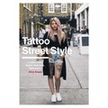 Tattoo Street Style (eng.)