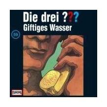 Die drei ??? 059. Giftiges Wasser (drei Fragezeichen) CD Hörspiel