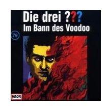Die drei ??? 079. Im Bann des Voodoo (drei Fragezeichen) CD Hörspiel