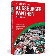 111 Gründe, die Augsburger Panther zu lieben