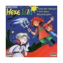 Hexe Lilli und der Vampir mit dem Wackelzahn Hörbuch