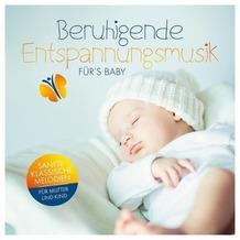 Beruhigende Entspannungsmusik fürs Baby Hörbuch