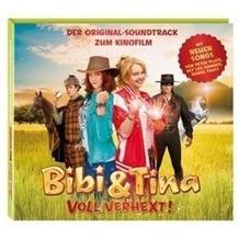 Bibi und Tina 02. Voll verhext. Der Original-Soundtrack zum Film Hörbuch