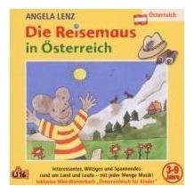 Die Reisemaus in Österreich Hörbuch