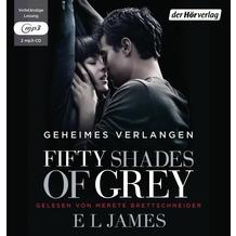 Fifty Shades of Grey 01 - Geheimes Verlangen ungekürzte Lesung Hörbuch