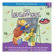Leo Lausemaus 08. ... kommt in die Schule Hörspiel